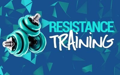 Resistance Training – What and Why?
